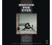 Moscow Forever / Numerous artists