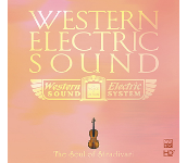 Western Electric Sound ~The Soul of Stradivari / Numerous artists